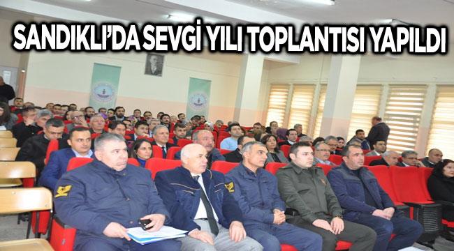 SANDIKLI'DA SEVGİ YILI PROJESİ TOPLANTISI YAPILDI