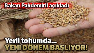 YERLİ TOHUMDA YENİ DÖNEM BAŞLIYOR