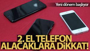 2. EL TELEFON ALACAKLAR, DİKKAT!..
