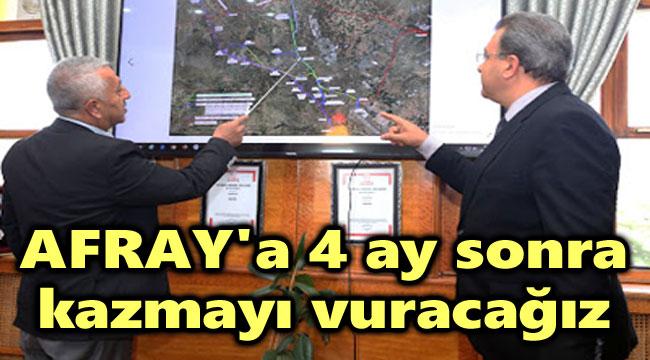 4 AY SONRA KAZMA VURACAĞIZ!..