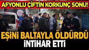 AFYONLU ÇİFTİN KORKUNÇ SONU!