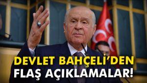 BAHÇELİ'DEN FLAŞ AÇIKLAMALAR!..