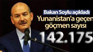 BAKAN SOYLU: TÜRKİYE'DEN YUNANİSTAN'A GEÇEN SIĞINMACI SAYISI 142 BİN 175 OLDU