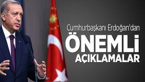 CUMHURBAŞKANI RECEP TAYYİP ERDOĞAN'DAN ÖNEMLİ AÇIKLAMALAR