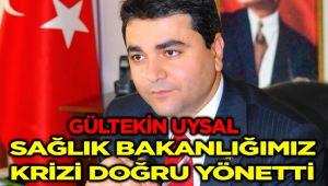 """DP GENEL BAŞKANI UYSAL: """"SAĞLIK BAKANLIĞIMIZ KRİZİ DOĞRU YÖNETTİ"""""""