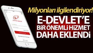 E-DEVLET'E BİR YENİ ÖNEMLİ HİZMET DAHA EKLENDİ!