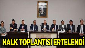 HALK TOPLANTISI ERTELENDİ