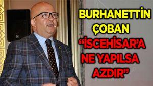 """İSCEHİSAR'A NE YAPILSA AZDIR"""