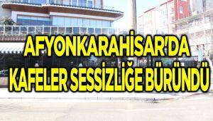 KAFELER SESSİZLİĞE BÜRÜNDÜ