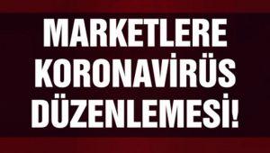 MARKETLERDE KORONAVİRÜS TEDBİRLERİ!..