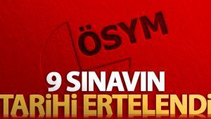 ÖSYM 9 SINAVIN TARİHİNİ ERTELEDİ!
