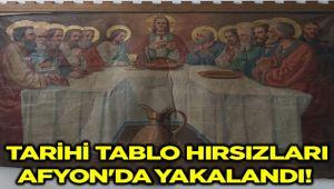 TARİHİ TABLO HIRSIZLARI AFYON'DA YAKALANDI
