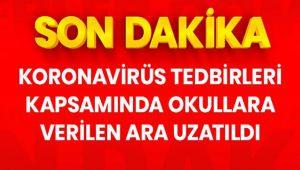 TATİL, 30 NİSAN'A KADAR UZATILDI