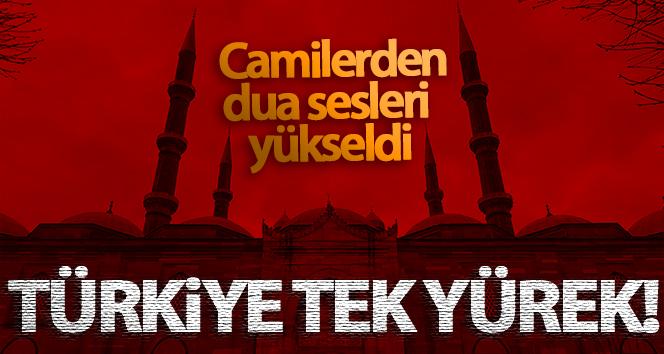 TÜRKİYE DUALARDA BÜTÜNLEŞTİ!..