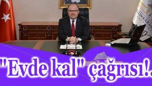 VALİ TUTULMAZ'DAN EVDE KALIN ÇAĞRISI!..