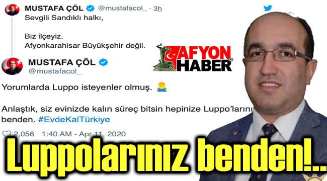 BAŞKAN ÇÖL'DEN GENÇLERE: LUPPOLAR BENDEN!..