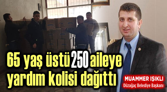 BAŞKAN IŞIKLI'DAN 250 AİLEYE YARDIM