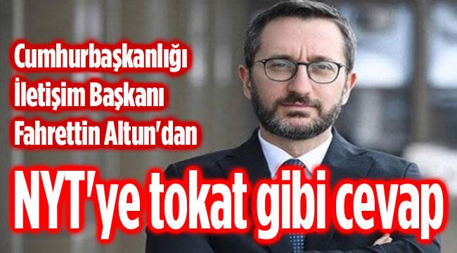 NYT'YE TOKAT GİBİ CEVAP!..