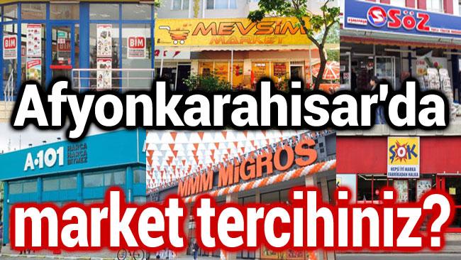 AFYON'DA EN ÇOK TERCİH ETTİĞİNİZ MARKET ANKETİMİZ BAŞLADI!..