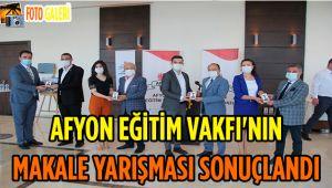 AFYON EĞİTİM VAKFI'NIN MAKALE YARIŞMASI SONUÇLANDI
