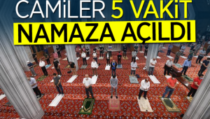 CAMİLER, 5 VAKİT CEMAATLE İBADETE AÇILDI