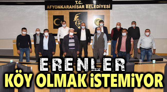 ERENLER, YENİDEN KÖY OLMAK İSTEMİYOR!..