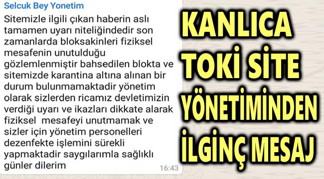 KANLICA TOKİ SİTESİ YÖNETİMİNDEN İLGİNÇ AÇIKLAMA!..