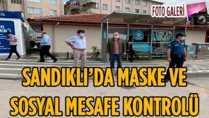 SANDIKLI'DA MASKE VE SOSYAL MESAFE KONTROLÜ