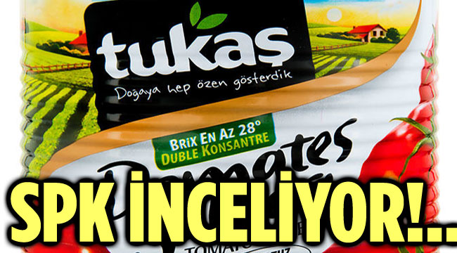 SPK TUKAŞ'I İNCELİYOR!..