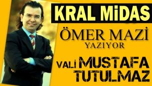 VALİ MUSTAFA TUTULMAZ...
