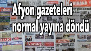 AFYON'DAKİ 7 GÜNLÜK GAZETE, NORMAL YAYININA DÖNDÜ