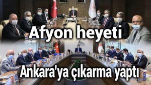 AFYON HEYETİ, ANKARA'YA ÇIKARMA YAPTI