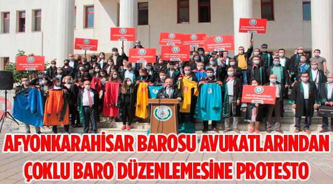 AFYONKARAHİSAR BAROSU AVUKATLARINDAN ÇOKLU BARO DÜZENLEMESİNE PROTESTO