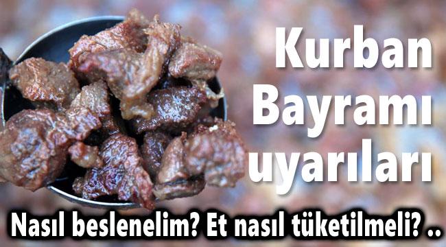 BAYRAMDA ET VE TATLI TÜKETİMİNE DİKKAT!..