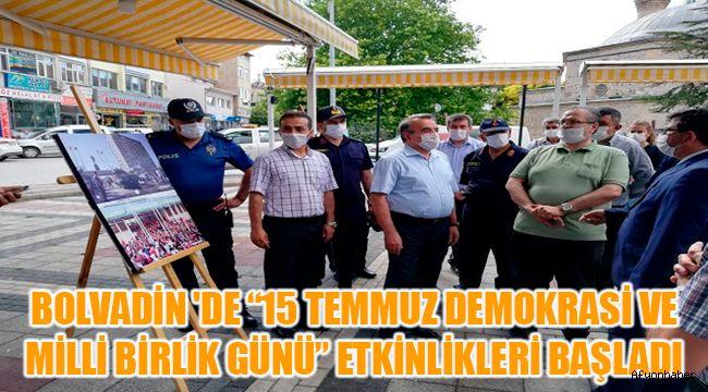 """BOLVADİN 'DE """"15 TEMMUZ DEMOKRASİ VE MİLLİ BİRLİK GÜNÜ"""" ETKİNLİKLERİ BAŞLADI"""