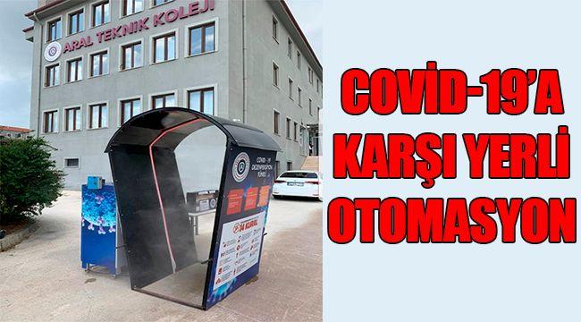 COVİD-19'A KARŞI YERLİ OTOMASYON