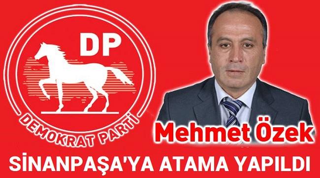 DEMOKRAT PARTİ, SİNANPAŞA'YA ATAMA YAPTI