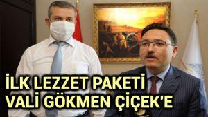 İLK LEZZET PAKETİ VALİ GÖKMEN ÇİÇEK'E