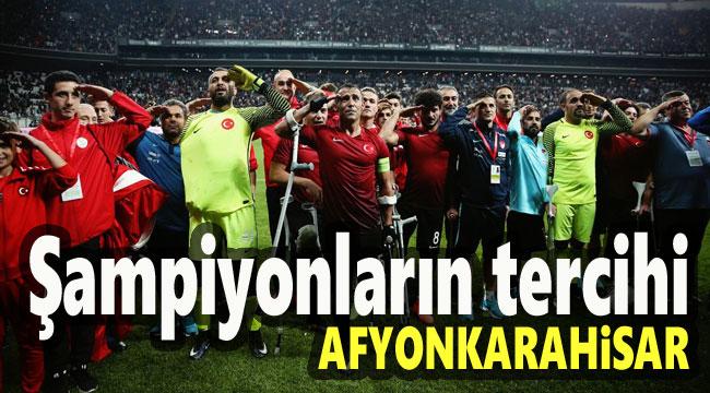 ŞAMPİYONLARIN TERCİHİ AFYONKARAHİSAR!..