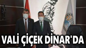 VALİ ÇİÇEK, DİNAR'I ZİYARET ETTİ