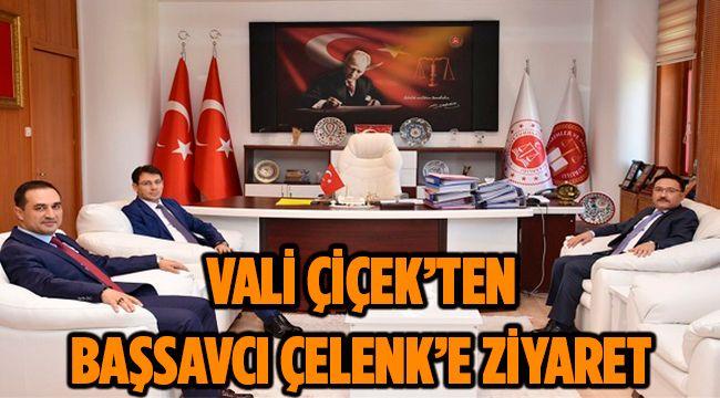 VALİ ÇİÇEK'TEN BAŞSAVCI ÇELENK'E ZİYARET