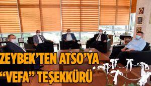 """ZEYBEK'TEN ATSO'YA """"VEFA"""" TEŞEKKÜRÜ"""