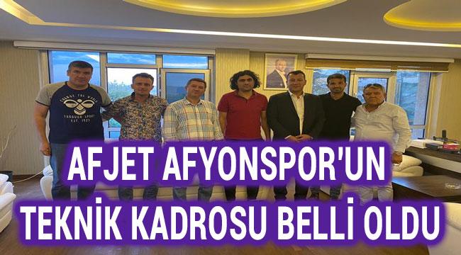 AFJET AFYONSPOR'UN TEKNİK KADROSU BELLİ OLDU