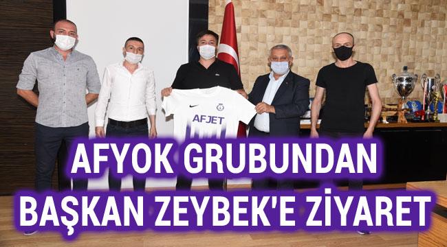 AFYOK GRUBUNDAN BAŞKAN ZEYBEK'E ZİYARET