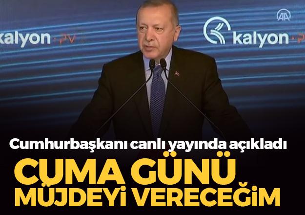 CUMA GÜNÜ ÖNEMLİ BİR MÜJDE VERECEĞİZ!..
