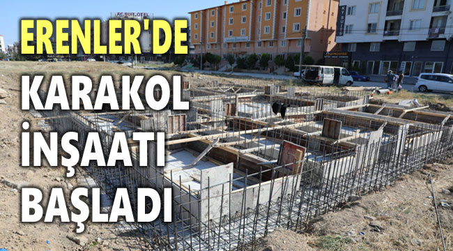 ERENLER'DE KARAKOL İNŞAATI BAŞLADI