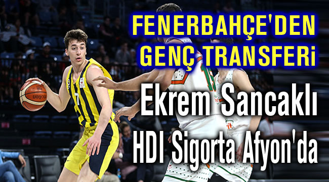 FENERBAHÇE'DEN AFYON'A GELDİ
