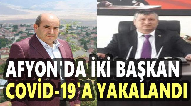 İKİ BELEDİYE BAŞKANI KORONAVİRÜS'E YAKALANDI