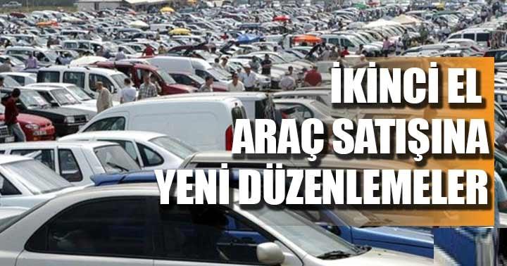 İKİNCİ EL ARAÇTA YENİ DÖNEM BAŞLIYOR!..