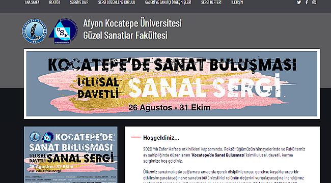 """""""KOCATEPE'DE SANAT BULUŞMASI"""" SANAL SERGİSİ AÇILDI"""